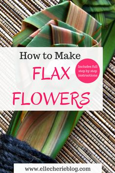 Step by step instructions on how to make Flax Flowers! How to make flax flowers -The flax plant is a Flax Flowers, Diy Flowers, Flower Crafts, Flower Diy, Paper Flowers, Flax Weaving, Basket Weaving, New Zealand Flax, Crafts To Make