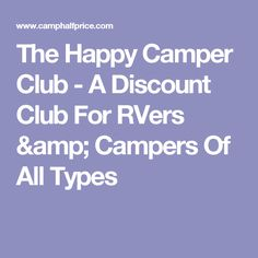 The Happy Camper Club - A Discount Club For RVers & Campers Of All Types