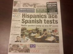 funny headlines | UselessHumor: Funny Newspaper Headlines: Hispanics Ace Spanish Tests