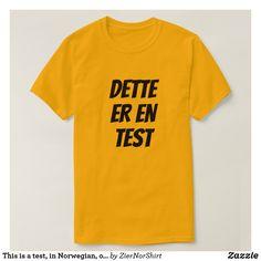 Dieses ist ein Test, auf den Norweger, orange T-Shirt Foreign Words, Word Sentences, Color Naranja, Orange T Shirts, Fitness Models, Language, Mens Fashion, Casual, Sleeves