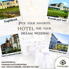 If you are a modern bride and groom to-be, then a hotel wedding could be just the thing for you! Pick your favorite hotel for your dream wedding. 1. Knightsbrook Hotel 2.Riverside park hotel 3.InterContinental Dublin 4.Rochestown Park Hotel #vivideyevideo #videography #weddingvideographer #weddingvenues #Ireland