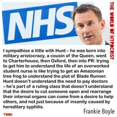 The Minister of Rhyming Slang summed up by Frankie Boyle Frankie Boyle, Rhyming Slang, Scum Of The Earth, Self Serve, Question Everything, Nursing Students, Got Him, The Life, Wise Words