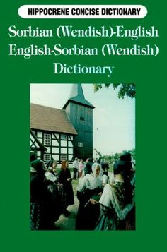 Sorbian-English, English-Sorbian Concise Dictionary by Mercin Strauch