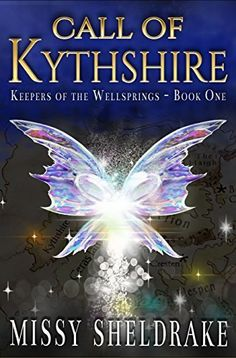 Call of Kythshire (Keepers of the Wellsprings Book 1) #ebook #kindleunlimited An epic fairy fantasy series about a young squire who becomes cursed and must befriend a fairy in order to save her family. Loved by young and old. Try it today!