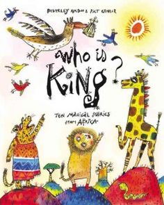 Buy Who is King? by Beverley Naidoo at Mighty Ape NZ. All kinds of animals feature in these ten sparkling stories from all over Africa, by an award-winning author and illustrator. Find out what happens to. Tales For Children, Book Reviews For Kids, African Origins, International Books, Work Party, Electronic Gifts, African Safari, Read Aloud, Book Publishing