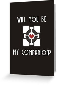 Will You Be My Companion Cube Portal themed geeky Valentines card