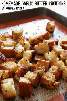 Homemade Garlic Butter Croutons from Nutmeg Nanny .... These remind me of panera's croutons which i seriously ask them to fill a plastic bag with them when I go there. Best ever