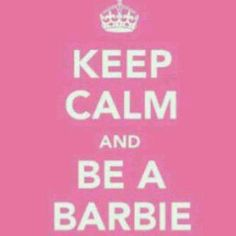 Love this #barbie #pink #popular #keepcalm