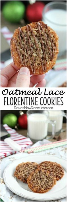 Oatmeal Lace Florentine Cookies - Thin crisp buttery cookies are sandwiched between melted milk chocolate with an extra chocolate drizzle on top. They taste like toffee and they look like lace. These Florentine Cookies are a Christmas favorite! Cookie Desserts, Cupcake Cookies, Just Desserts, Cookie Recipes, Delicious Desserts, Dessert Recipes, Yummy Food, Party Recipes, Oatmeal Lace Cookies