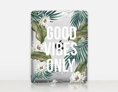 Good Vibes Only Transparent iPad Case