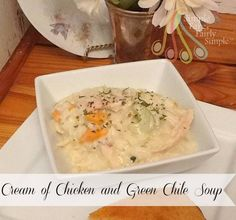Simple Fare, Fairly Simple: Cream of Chicken and Green Chile Soup