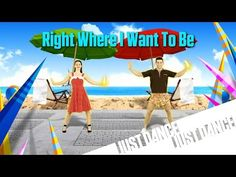 Just Dance Disney Party 2 - Right Where I Want To Be - YouTube