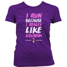 Funny Exercise Shirt I Run Because I Really Like Ice Cream Shirt Workout Outfits Training Clothes Workout Tops Gym Lover Ladies Tee WT-113 by JustOneMoreRep on Etsy https://www.etsy.com/listing/263882061/funny-exercise-shirt-i-run-because-i