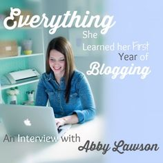 Episode 2: Everything She Learned her First Year of Blogging - an Interview with Abby Lawson - Abby talks about growing her audience using Pinterest, working with brands, and setting up her email list - Brilliant Business Moms #bloggingadvice