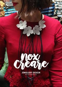 NoxCreare Jewellery Design -Catalogo 2017  New catalog of handmade contemporary jewelery by a young creative designer made in Italy.