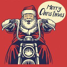 Santa claus ride a motorcycle Royalty Free Vector Image , Merry Christmas Ya Filthy Animal, Santa Christmas, Ugly Christmas Sweater, Hygge Christmas, Vector Christmas, Xmas, Vintage Christmas, Merry Christmas Calligraphy, Christmas Typography