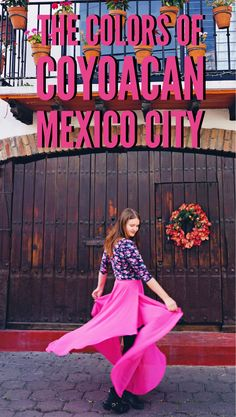 The colours of Coyoacan, Mexico City. Why Coyoacan is the best place to go in Mexico City