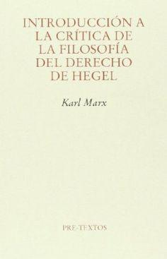Introducción a la crítica de la filosofía del derecho de Hegel / Karl Marx
