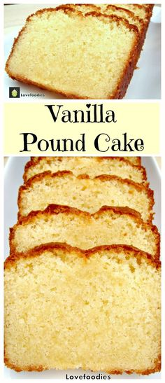 Homemade Vanilla Pound, Loaf Cake, classic, made from scratch easy recipe. Easy Recipe and absolutely wonderful! Pound Cake Recipes, Easy Cake Recipes, Sweet Recipes, Dessert Recipes, Homemade Pound Cake, Easy Pound Cake, Simple Pound Cake Recipe, Vanilla Pound Cake Recipe, Pound Cake Cupcakes