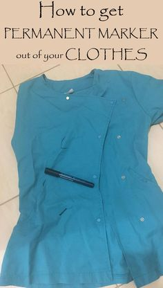 How To Get Permanent Marker Out Of Your Clothes