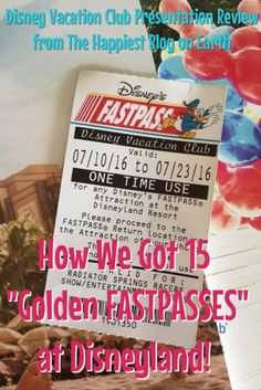 """How we got 15 """"golden FASTPASSES"""" at Disneyland by doing a Disney Vacation Club…"""