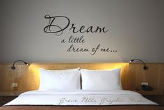 Dream a Little Dream of Me  Wall Decal  by GroveMillsGraphics, $28.00 NUMBER 1 WANT FOR MY ROOM