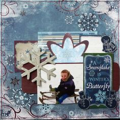 A Snowflake Is Winter's Butterfly - Scrapbook.com