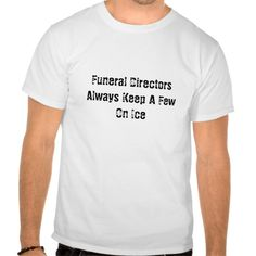 Funeral Director Basic T-T Shirt, Hoodie Sweatshirt