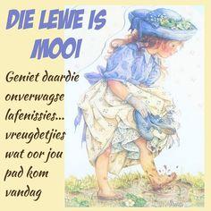 Lekker Dag, Goeie More, Afrikaans Quotes, Grain Of Sand, Good Morning Wishes, Words, Strength, Wisdom, Phone