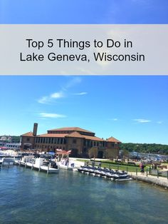 MAPLE LEOPARD: Top 5 Things to do in Lake Geneva, Wisconsin