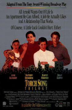 Torch Song Trilogy , starring Anne Bancroft, Matthew Broderick, Harvey Fierstein, Brian Kerwin. Tony Award-winning actor and playwright Harvey Fierstein re-creates his role as the unsinkable Arnold... #Comedy #Drama #Romance