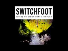 Switchfoot Gets Hone
