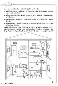 Viete, ako naučiť dieťa správne sa orientovať v priestore? Sudoku, School Posters, Cute House, Kids Learning Activities, School Humor, Free Coloring Pages, Teaching English, Kids And Parenting, Kindergarten