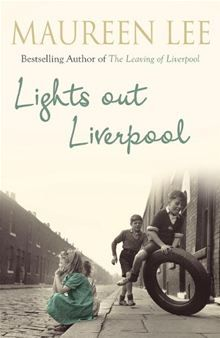 Maureen Lee. Lights Out Liverpool.