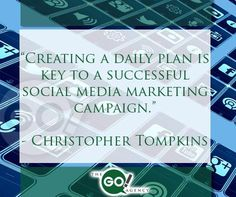 """""""Creating a daily plan is key to a successful social media marketing campaign."""" Christopher Tompkins #SMM #marketing https://twitter.com/chrisgoagency/media"""