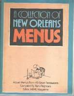 COLLECTION OF NEW ORLEANS MENUS~PB BOOK~1987~ |