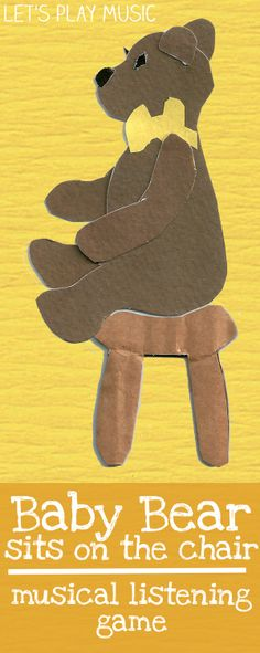 Baby Bear Sits On The Chair : Simple Rhythm & Listening Game for toddlers from Let's Play Music!