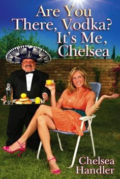 Any book by Chelsea Handler... HILARIOUS!