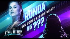 WWE Evolution PPV Ronda Rousey defend Raw Woman Champion against ? Wwe Events, Wwe Ppv, Shayna Baszler, Trish Stratus, Nia Jax, Survivor Series, Money In The Bank, Raw Women's Champion, Royal Rumble