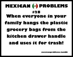 Mexican Problems  Recycle!   @Courtney Baker Baker