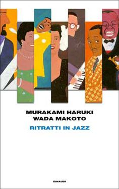 Murakami Haruki, Wada Makoto, Ritratti in jazz, Frontiere - DISPONIBILE ANCHE IN EBOOK