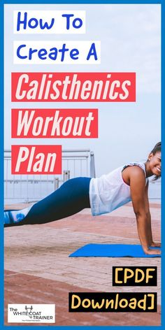 This is a complete guide on calisthenics for beginners. Specifically, we will show you how you can use your bodyweight to start exercising, build muscles, Calisthenics Workout For Beginners, Calisthenics Training, Workout Plan For Beginners, Workout Template, Free Workout Plans, Race Training, Training Workouts, Workout Exercises, Body Workouts