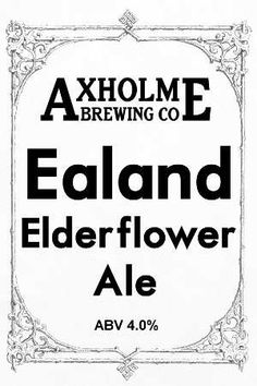 Axholme Brewing Co - Ealand Elderflower Ale and Eastoft Elderberry Stout - Available Occasionally