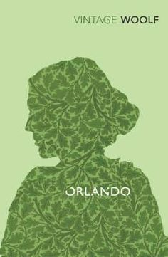 Orlando  Virginia Woolf -  My favourite book from her forever.