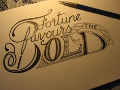 fortune favors bold tattoo - Google Search