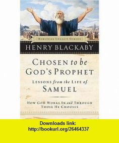Chosen to be Gods Prophet Henry Blackaby , ISBN-10: 078527510X  ,  , ASIN: B000H2N6XY , tutorials , pdf , ebook , torrent , downloads , rapidshare , filesonic , hotfile , megaupload , fileserve