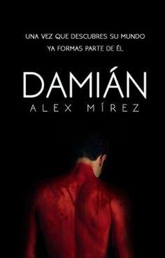 "Deberías leer "" Damián "" en #Wattpad #novelajuvenil"