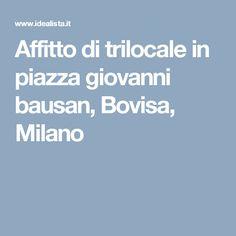 Affitto di trilocale in piazza giovanni bausan, Bovisa, Milano