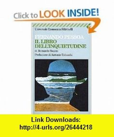 Il Libro DellInquietudine (Italian Edition) (9788807816260) Fernando Pessoa , ISBN-10: 8807816261  , ISBN-13: 978-8807816260 ,  , tutorials , pdf , ebook , torrent , downloads , rapidshare , filesonic , hotfile , megaupload , fileserve