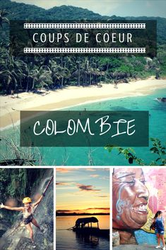 Colombie: coups de coeur